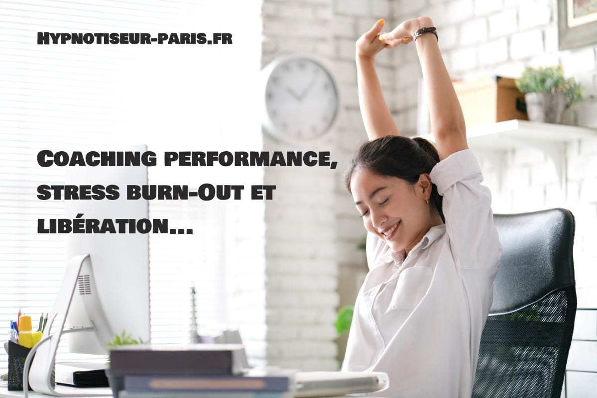 Coaching performance, stress burn Out et libération